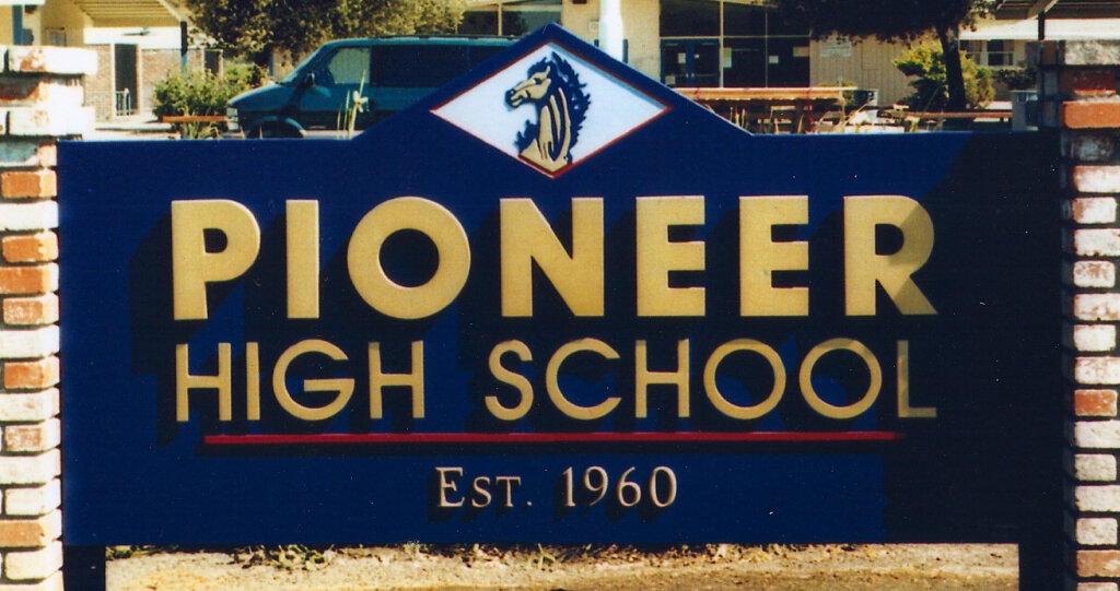 custom school signs San Jose pioneer high entrance sign